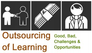Outsourcing of Learning Learning Cafe