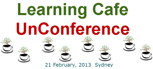 Announcing Learning Cafe UnConference 2013